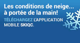 Les conditions de neige... à la portée de la main! Téléchargez l'application mobile SkiQc.